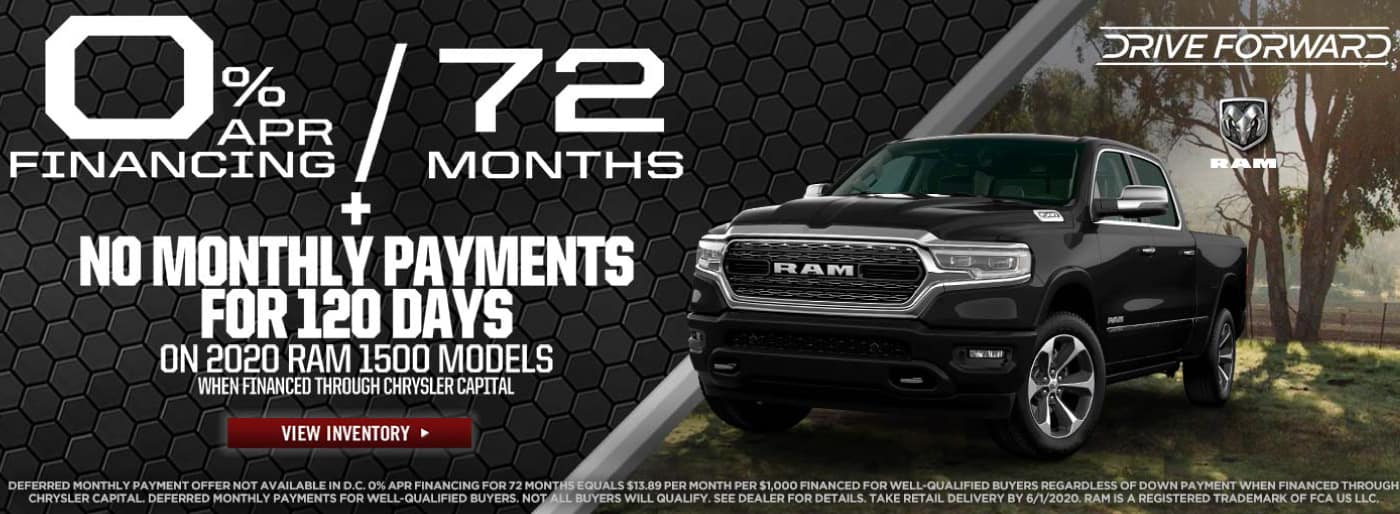 0% apr financing for 72 months + no payments for 120 days on 2020 ram 1500 models