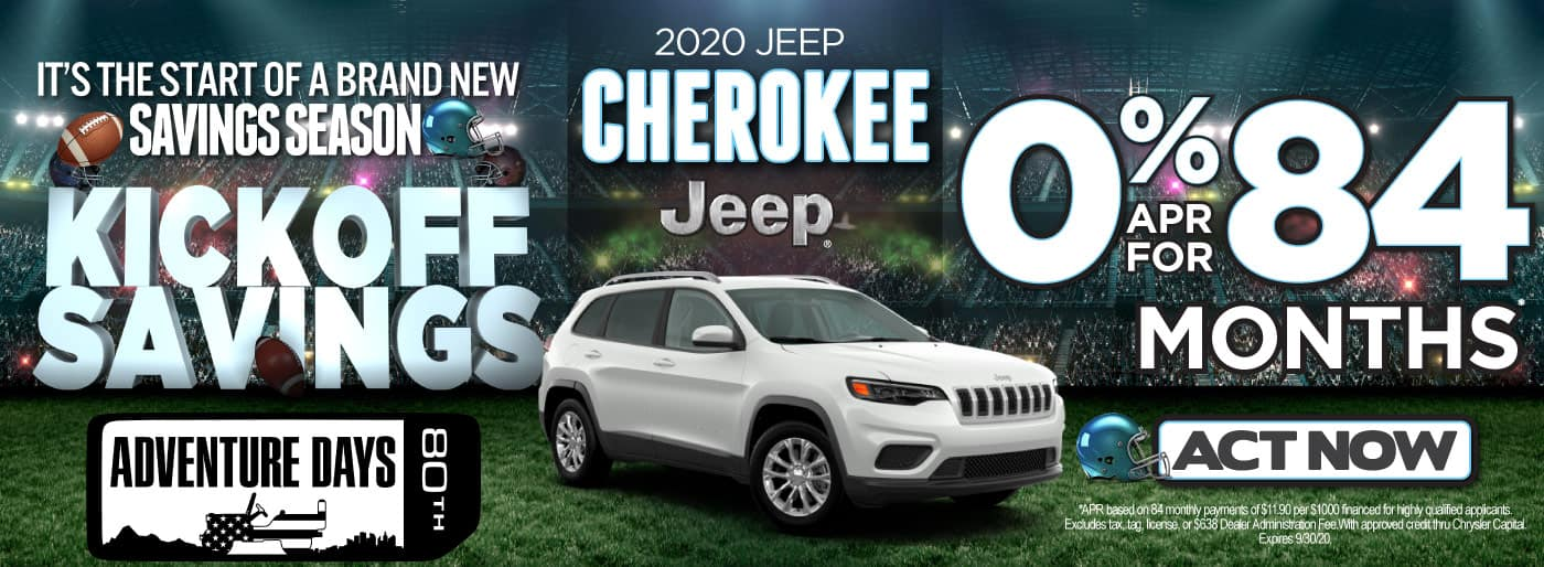 2020 JEEP CHEROKEE 0% FOR 84 MONTHS   Act Now