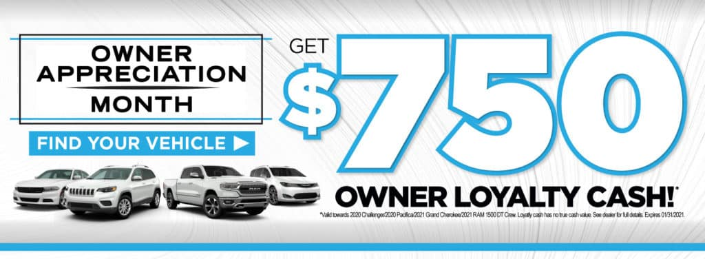 Get $750 owner loyalty cash | Act Now