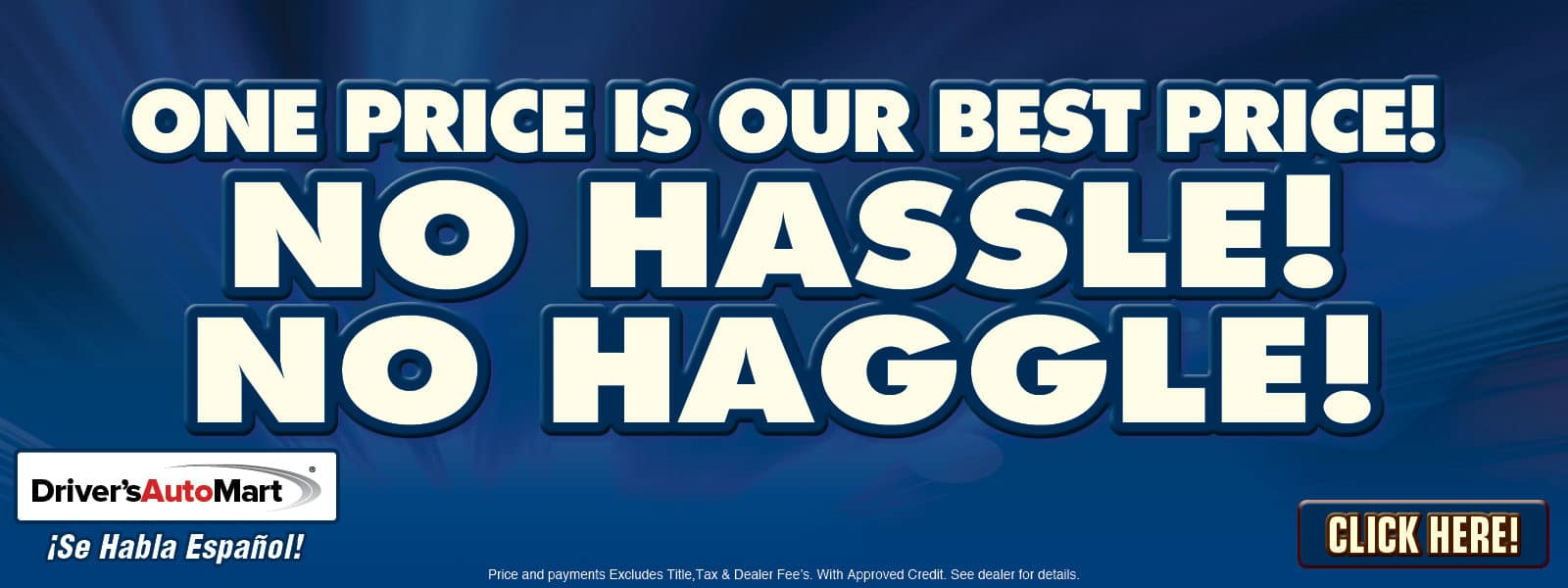 No Hassles!