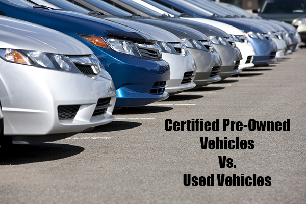 Certified Used Cars >> The Difference Between Used And Certified Pre Owned Vehicles