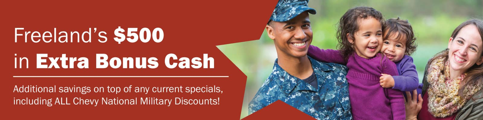 Freeland's Extra Bonus Cash Military Discount