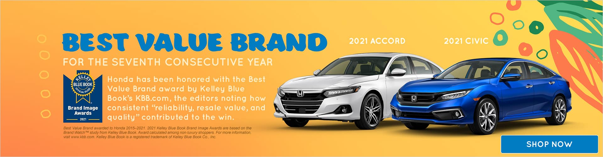 Get a new Honda! Best Value Brand