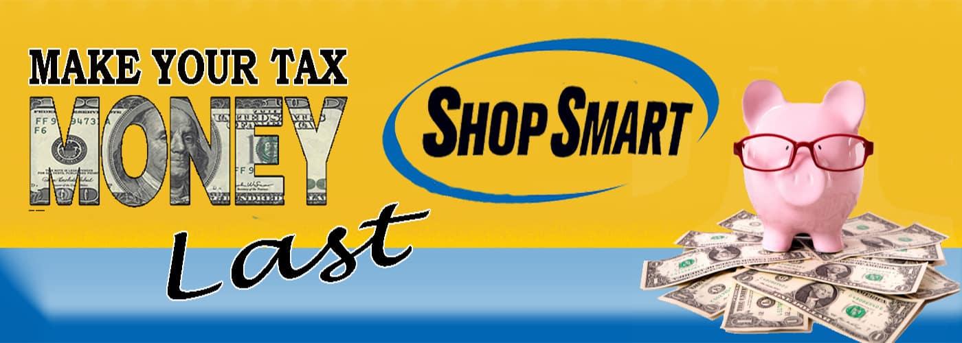 Make Your Tax Money Last - Shop Smart