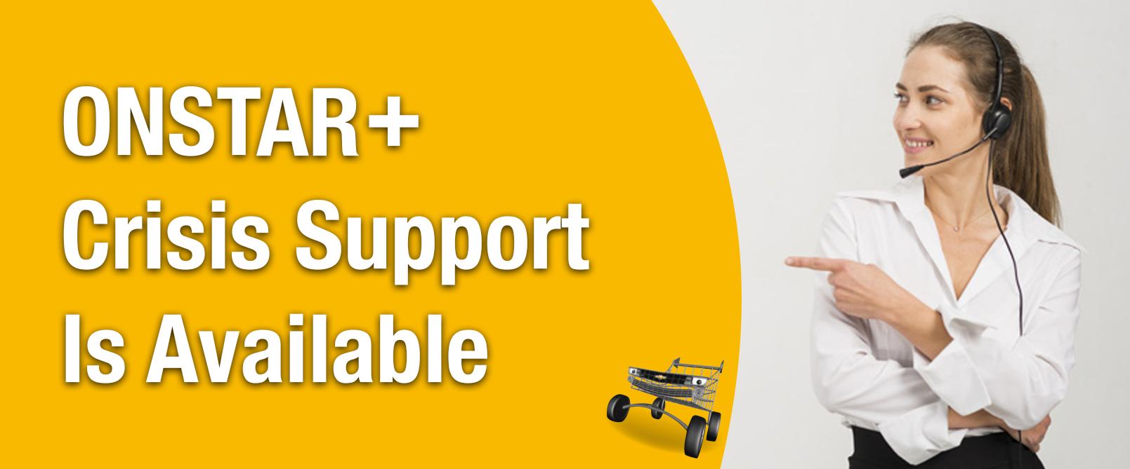 ONSTAR+ Crisis Assist - 24/7 Support