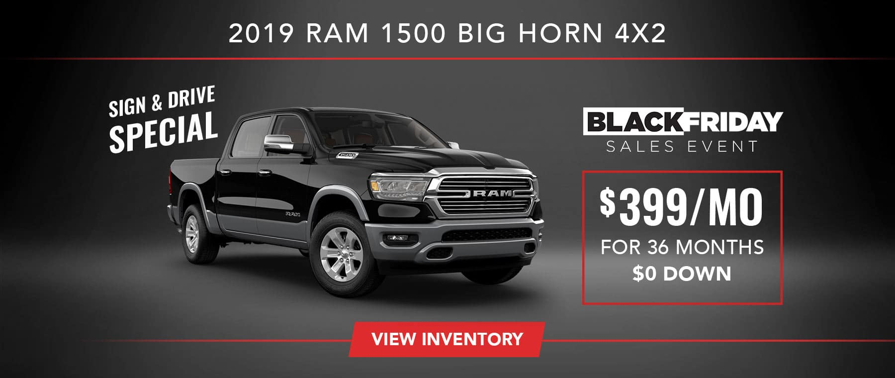 2019 RAM 1500 Big Horn Sign and Drive Special