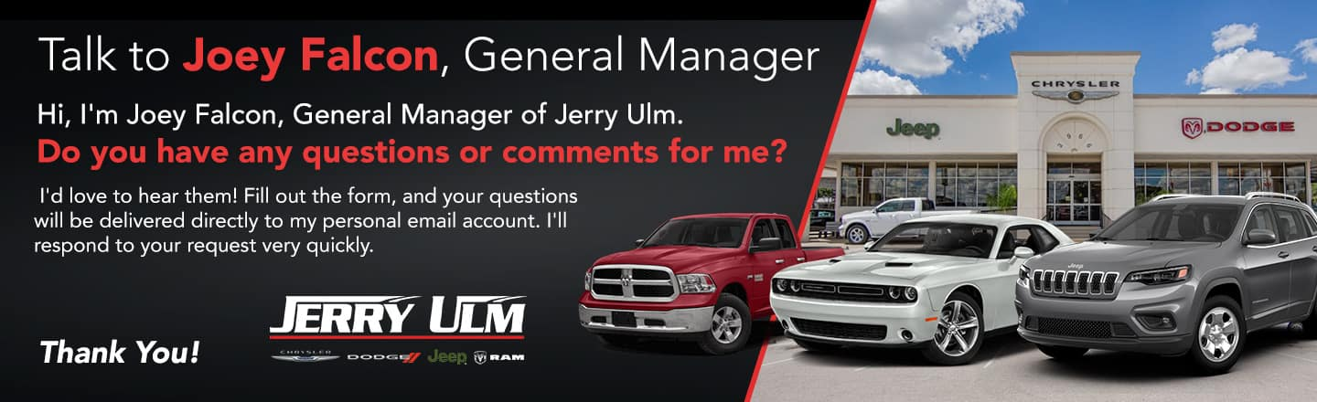Talk to the General Manager Jerry Falcon Banner