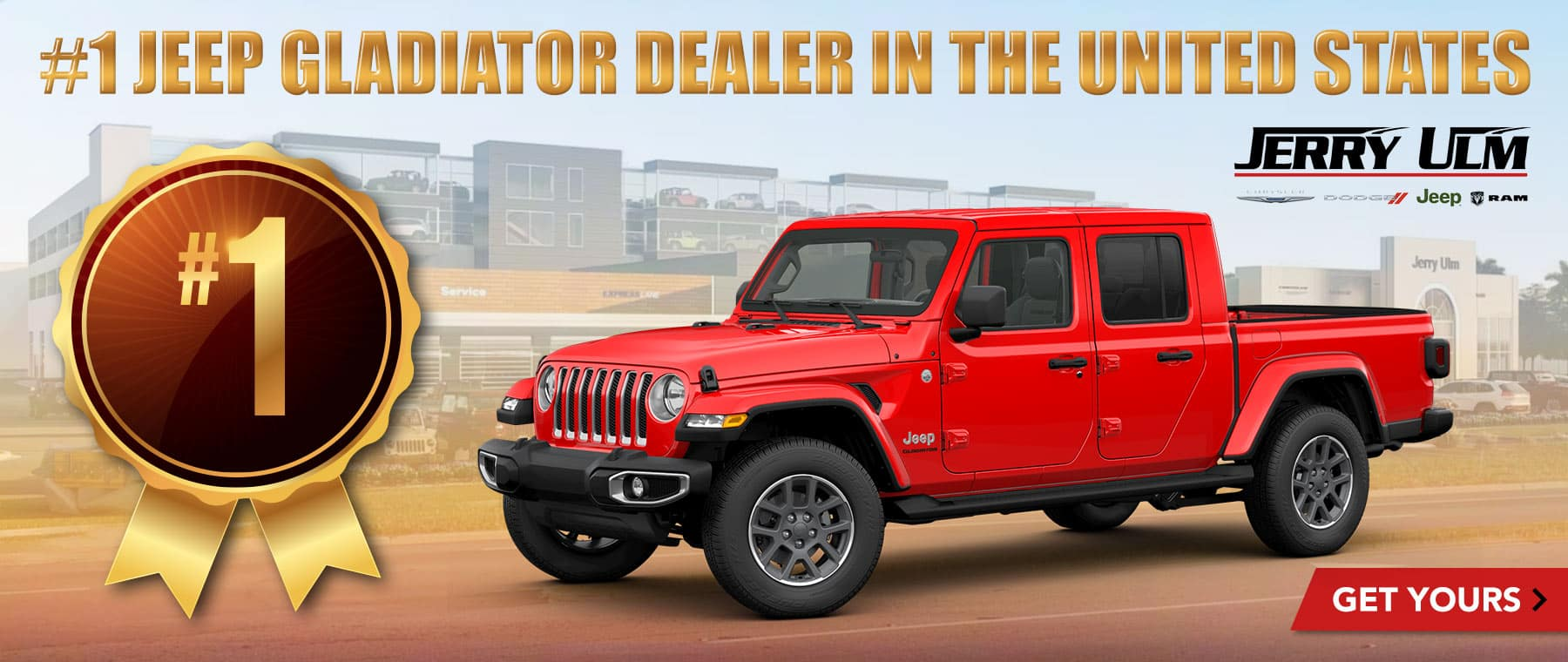 Jerry Ulm Is The #1 Jeep Gladiator Dealership