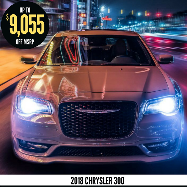 Up to $9,055 off a new 2018 Chrysler 300