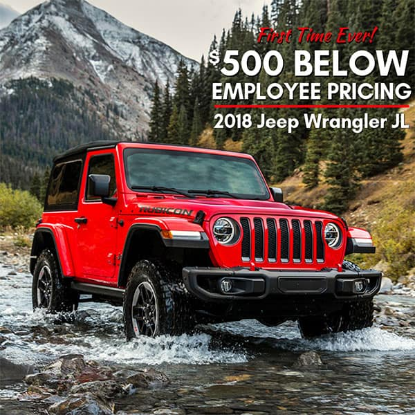 $500 BELOW EMPLOYEE PRICING on a new 2018 Jeep Wrangler JL