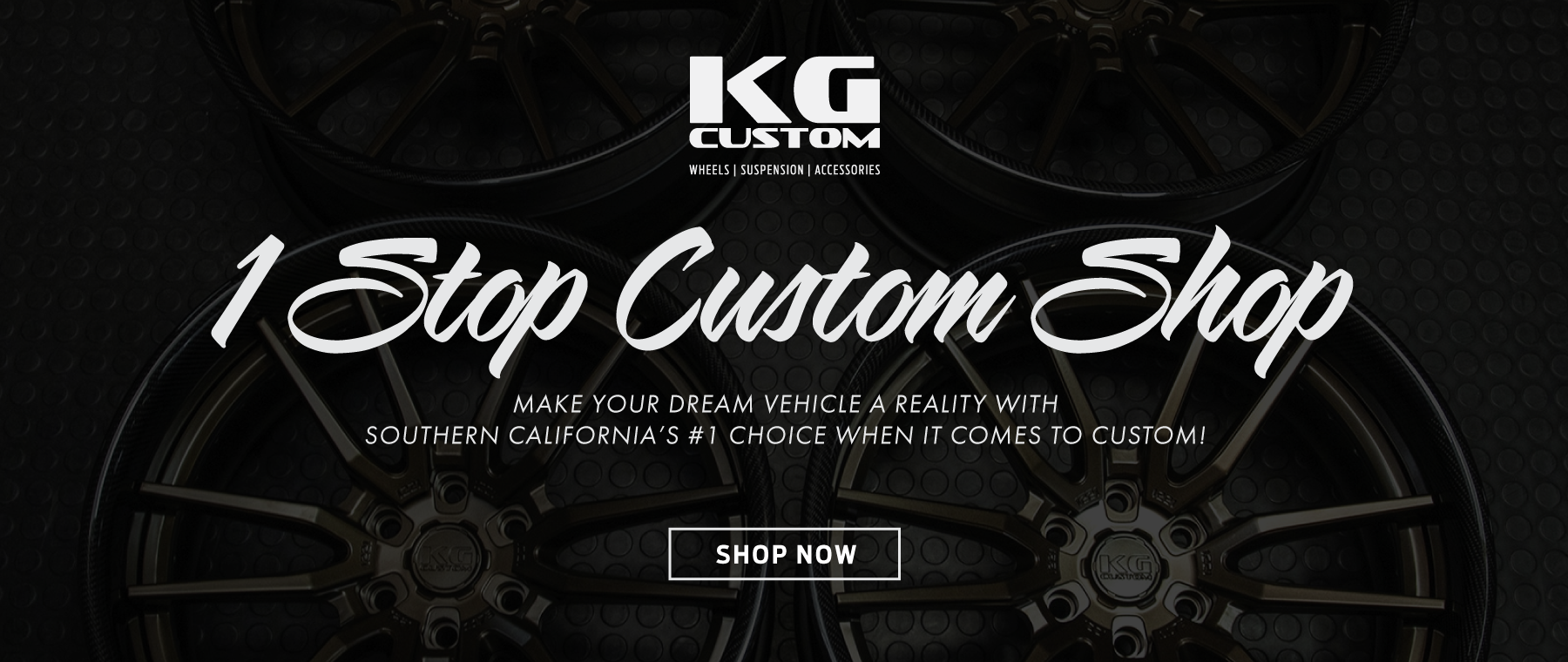 20_July_KG-Custom_1-Stop-Custom-Shop_MAIN