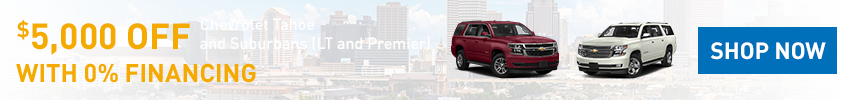 Leson Chevrolet Suburban and Tahoe LT and Premium Incentive for March