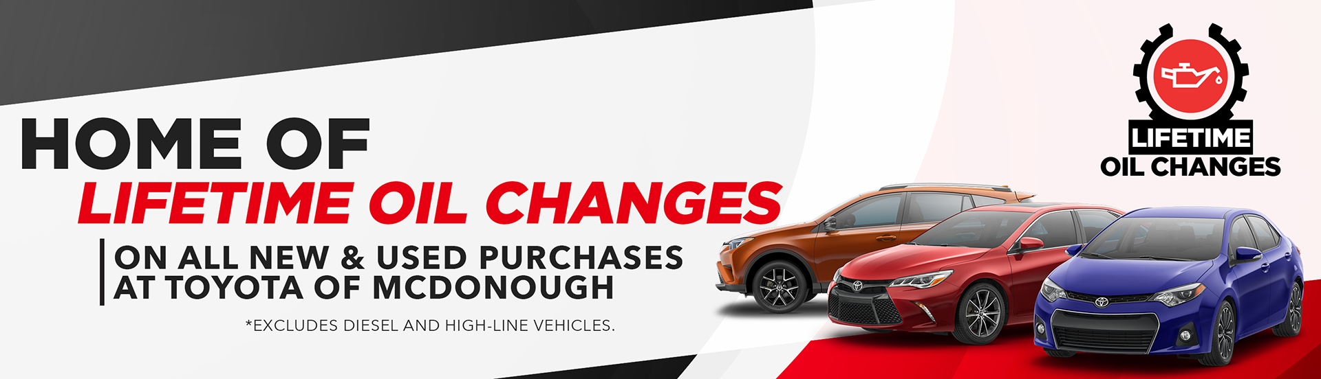Toyota of McDonough offers INCLUDED LIFETIME OIL CHANGES ON EVERY PURCHASE!  Lifetime oil changes are included for as long as you own the car whether  you ...