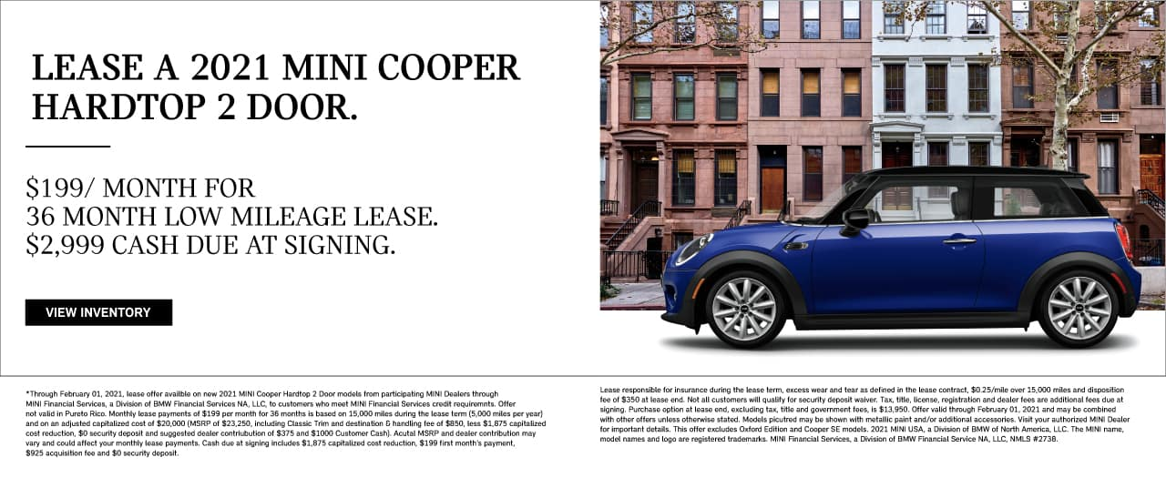 LEASE A 2021 MINI COOPER HARDTOP 2 DOOR. $199/ MONTH FOR 36 MONTH LOW MILEAGE LEASE. $2,999 CASH DUE AT SIGNING.