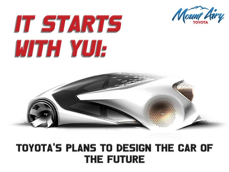 It Starts with Yui: Toyota's plans to design the car of the future