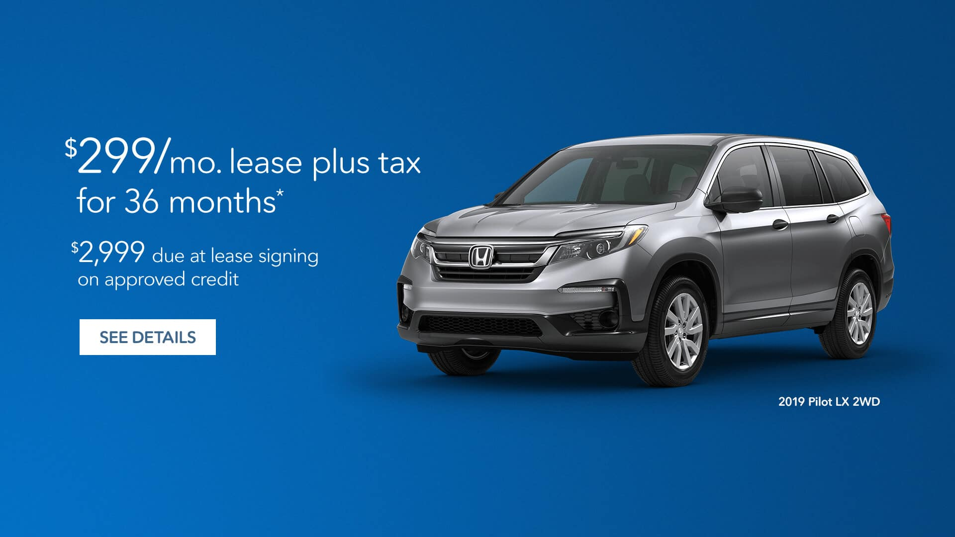North Texas Honda Dealers 2019 Pilot LX Lease Offer