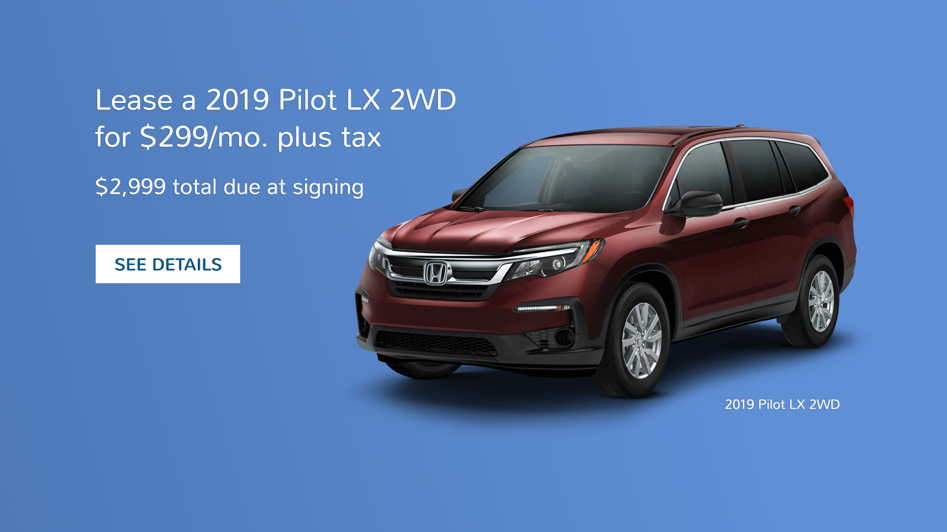 North Texas Honda Dealers 2019 Pilot Lease Offer