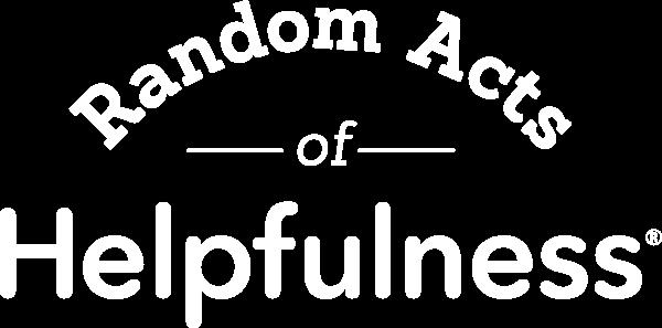 Random Acts of Helpfulness
