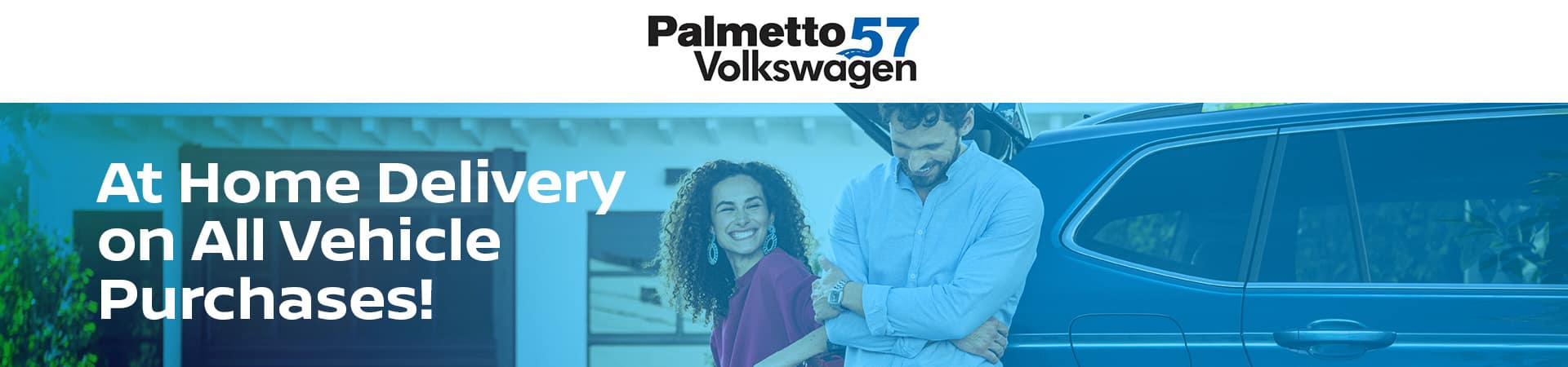 palmetto57-vw-march-homedelivery-banner (1)