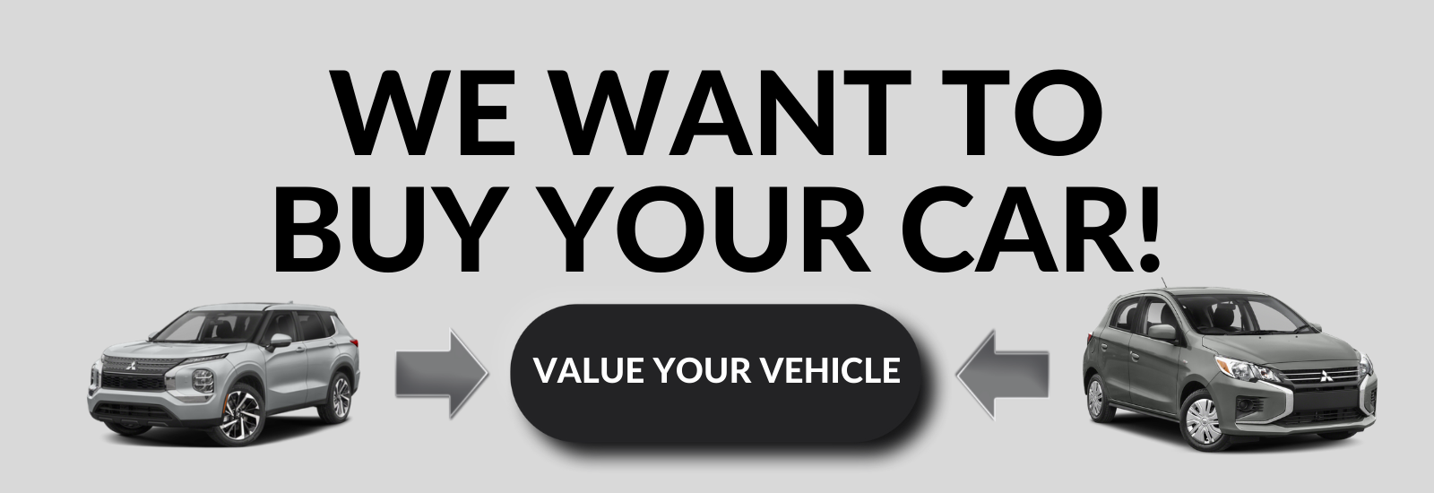 WE WANT TO BUY YOUR CAR! mitsubishi west