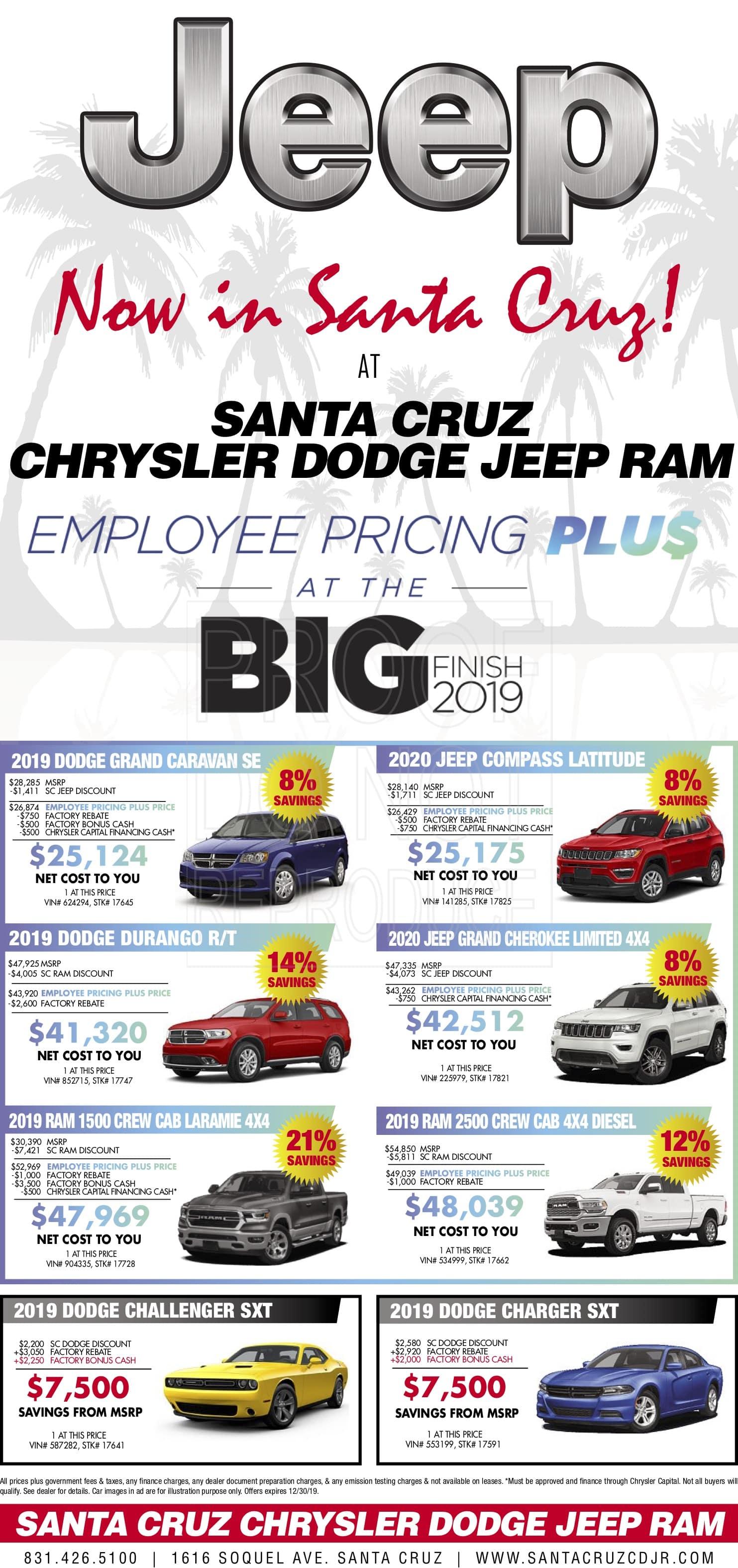 Chrysler Capital Finance >> Employee Pricing Plus Big Finish 2019 Santa Cruz Dodge Ram