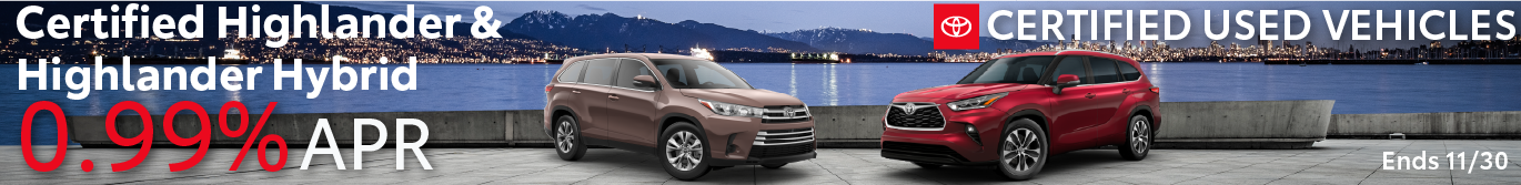 Schaumburg Toyota Certified Used Vehicles .99% APR on Highlander and Highlander Hybrid