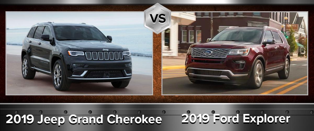 2019 Jeep Grand Cherokee vs 2019 Ford Explorer Chicago IL