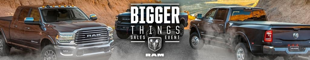 Ram Bigger Things