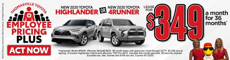 New 2020 Toyota Highlander or 4Runner - Lease for $349 a month for 36 months - Click to View Inventory