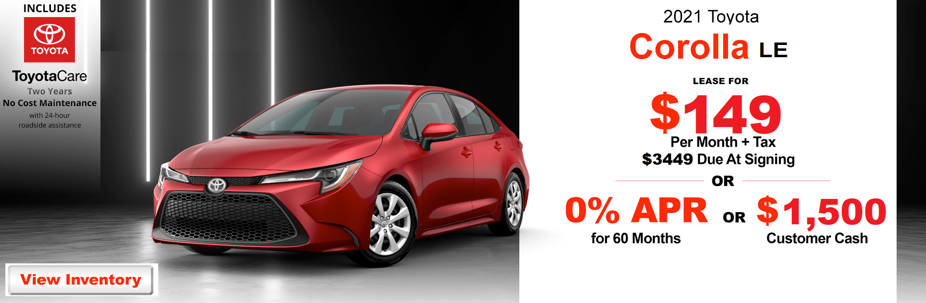 Toyota Of Redlands 2021 Corolla LE 3.7.21 Offer
