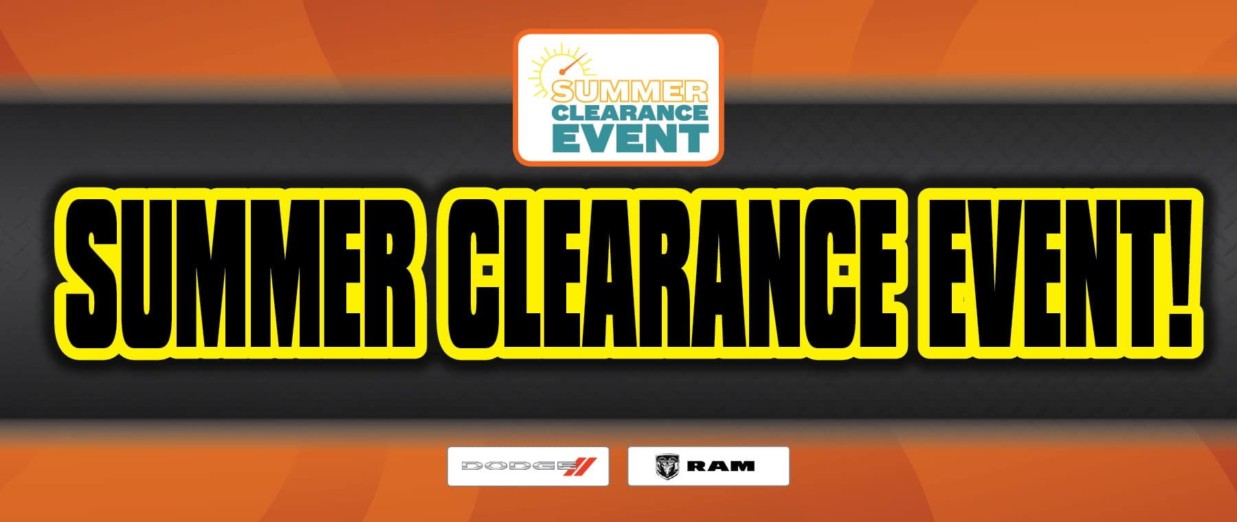 Summer Clearance Event Is Happening Now At University Dodge RAM!