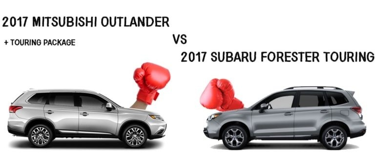 University Mitsubishi 2017 Outlander + Touring vs 2017 Subaru Forester Touring