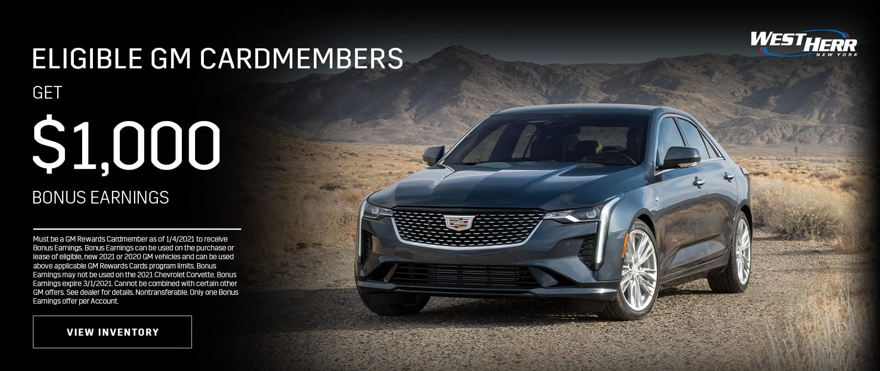 Eligible GM Cardmembers get $1,000 Bonus Earnings To use towards the purchase or lease of a new GM Vehicle.