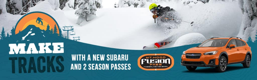 Get 2 Mt Hood Fusion Passes with purchase of ANY NEW SUBARU